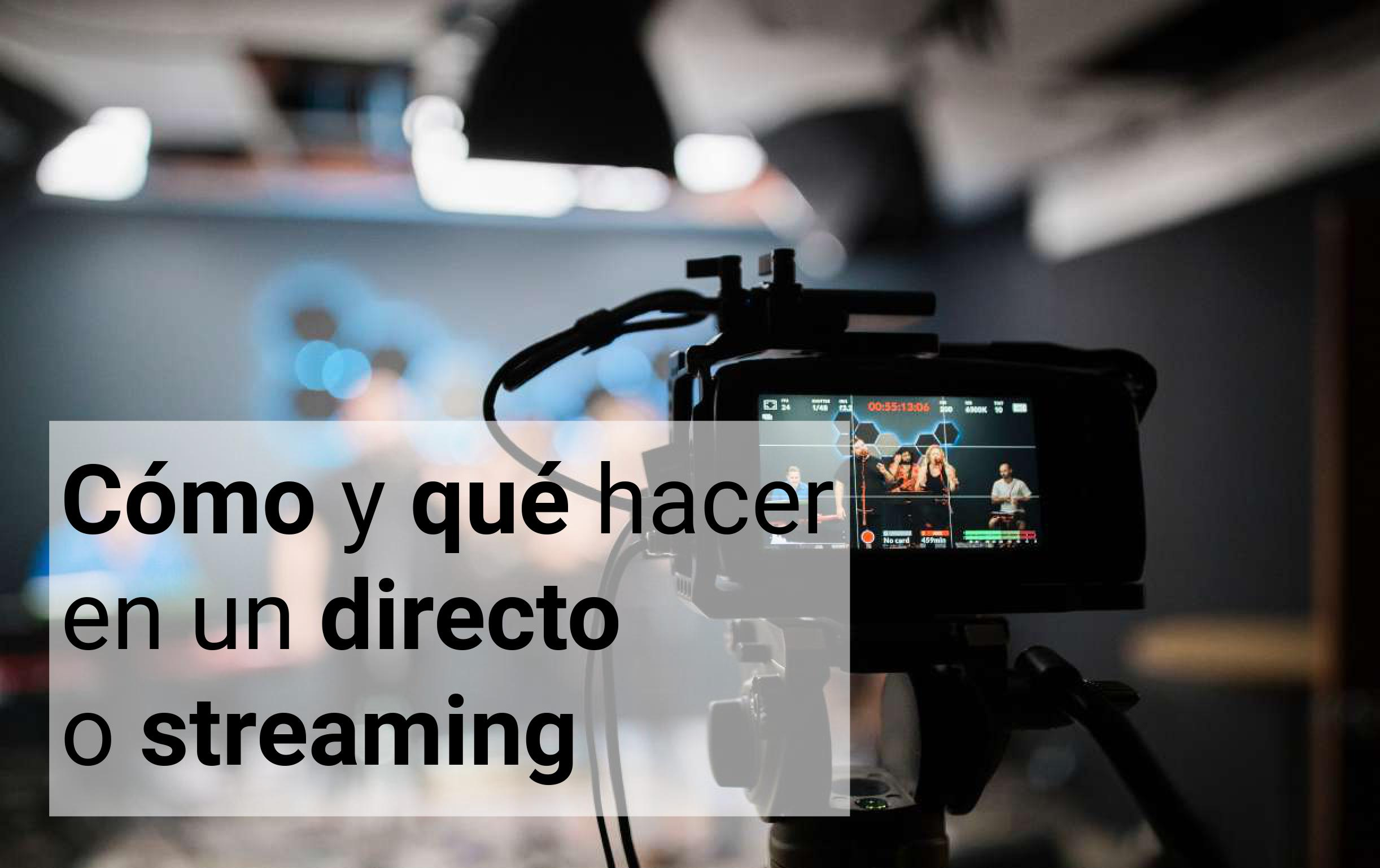 hacer directo streaming