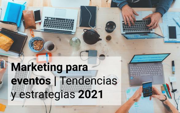 marketing eventos 2021